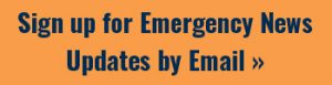 Click to Sign up for Emergency News Updates by Email
