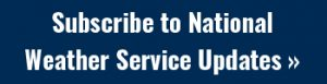 Click to Subscribe to National Weather Service Updates